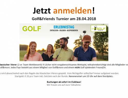 Golf&Friends Turnier am 28.04.2018