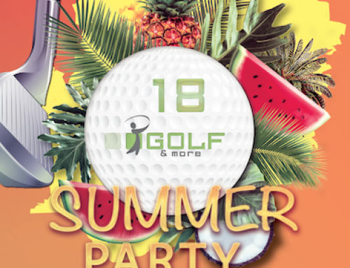 Wir feiern 18 Jahre Golf&more ! Am 10. August. Texas Scramble Turnier & Summer Night Party