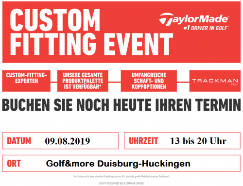 TaylorMade Custom Fitting am 09.08.2019